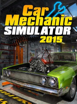 Car Mechanic Simulator 2015 (v 1.1.6.0 + 13 DLC)