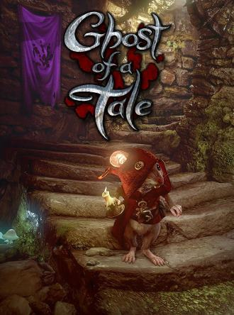 Ghost of a Tale (v 7.91)