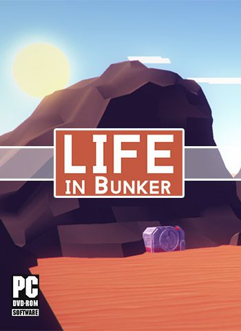 Life in Bunker (v1.02 Build 1259)