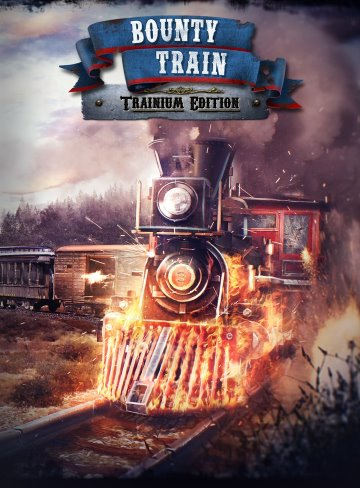 Bounty Train Trainium Edition (v 1.0.14342 + 2 DLC)
