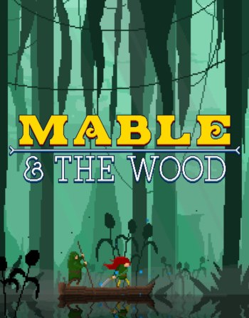 Mable & The Wood (v 1.0.9)