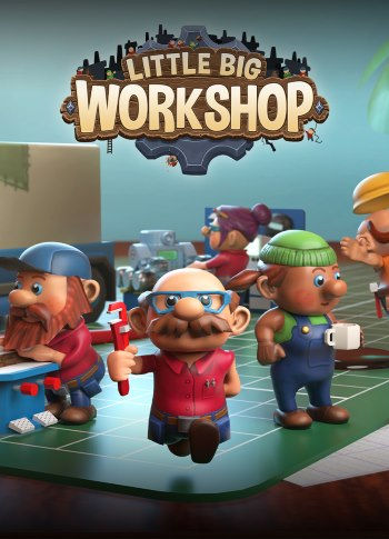 Little Big Workshop (v 2.0.14042 + DLC)
